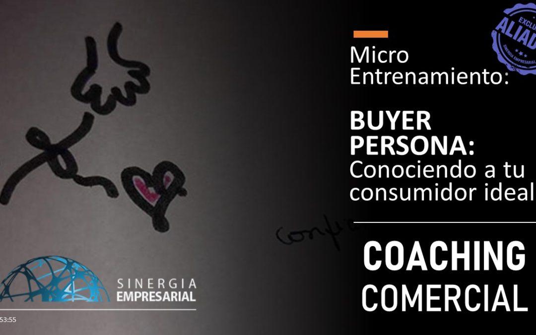 Buyer Persona – Conociendo  a tu consumidor ideal