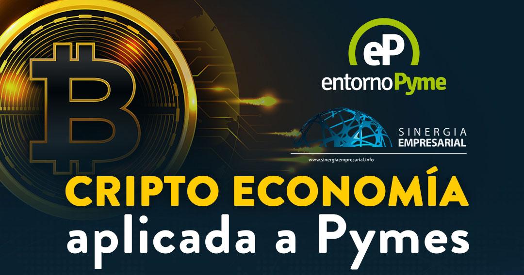 Entorno Pyme Cripto Economía